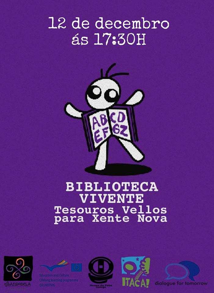 """Biblioteca Vivente """"Tesouros vellos para xente nova"""""""